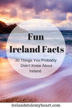 Fun Ireland Facts: 20 Things You Probably Didn't Know About Ireland - Ireland Stole My Heart Ireland Beach, Ireland Vacation, Ireland Travel, Ireland Culture, Irish Culture, Ireland Facts, Fun Facts About Ireland, World History Facts, Nasa History