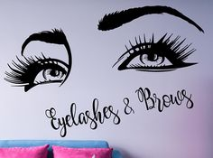 Eyelashes & Brows Quote Wall Decal, Custom Text Salon Decal, Girls Eyes Wall Decor, Beauty Salon Decoration, Make Up Wall Decor Art,  nm140 #wakeupandmakeup #beauty #beautiful #customtext #custommade  #salon #beautysalondecor #eyelashes #eyes #makeup #makeupartist #makeupdolls #salondecor