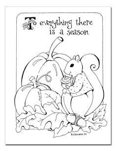 To everything there is a season autumn / fall / Thanksgiving coloring page {Karla Dornacher}