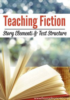 Teaching Fiction - Story Elements and Text Structure - This Reading Mama