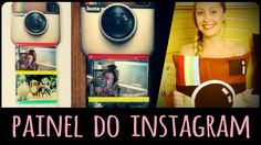 Painel do Instagram =DiY | Dany Martinês