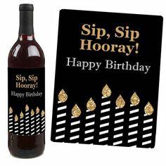 Happy Birthday Cheers, Golden Birthday Parties, Special Birthday Gifts, Birthday Gift Baskets, Gold Birthday Party, Birthday Party Themes, Wine Bottle Gift, Wine Bottle Labels, Big Dot Of Happiness