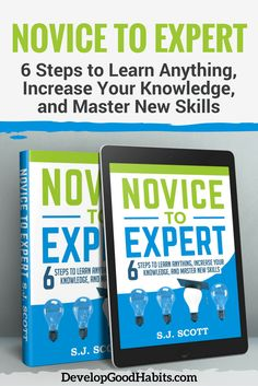 Novice to Expert: Learn something great in 2017. Discover ways to increase your knowledge, master new skills and improve your ability to learn and retain new things. Learn how to learn with Novice to Expert.
