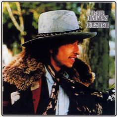 Bob Dylan. Desire.