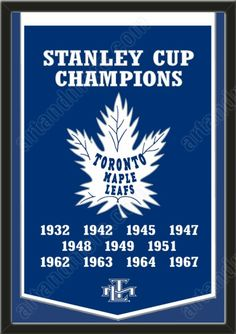 Dynasty Banner Of Toronto Maple Leafs With Team Color Double Matting-Framed Awesome & Beautiful-Must For A Championship Team Fan! Most NHL Team Dynasty Banners Available Hockey Mom, Ice Hockey, Hockey Girls, Hockey Stuff, Hockey Rules, Hockey Logos, Toronto Maple Leafs Logo, Toronto Maple Leafs Wallpaper, Maple Leafs Hockey