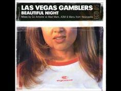 Las Vegas Gamblers - Beautiful Night (DJ Antoine vs. Mad Mark's Vocal Mix)