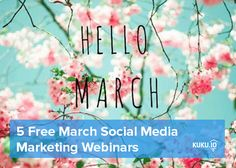 5 Free Social Media Webinars in March 2016  1. How to Create Social Media Content That Your Customers Love   Subject:  - learn why you should be creating your own content instead of always sharing others' - learn what types of content are most popular right now - understand why people share on social media - generate content ideas for your social media networks  When? Tuesday, March 15, 2016 12:00pm  1:00pm  Link…