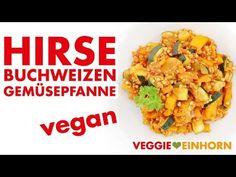 Leckere vegane Gemüsepfanne | Mit Hirse und Buchweizen. Schnelles gesundes Rezept mit Zucchini, Paprika, Möhren. | Glutenfrei ohne Soja