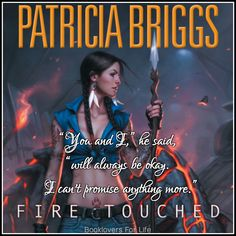 Fire Touched (Mercy Thompson #9) by Patricia Briggs ♥ (Click to read my review) #book #quote