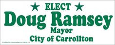 Mayor election lawn signs Political Yard Signs, Lawn Sign, Political Issues, Sign Design, Politics, Gallery, Roof Rack