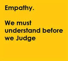 Quotes About Empathy for Others - Bing Images