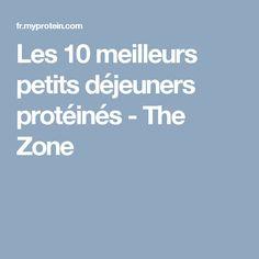 Les 10 meilleurs petits déjeuners protéinés - The Zone