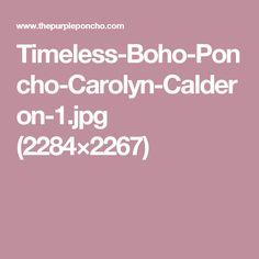 Timeless-Boho-Poncho-Carolyn-Calderon-1.jpg (2284×2267)