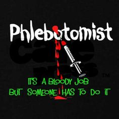 Phlebotomist T-Shirt on CafePress.com