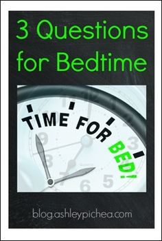 3 Questions for Bedtime   engage your kids one-on-one with these simple open-ended questions