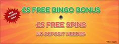 Simply join Iconicbingo.com and get a 5£ free registration bonus plus 5 free spins - no deposit required!