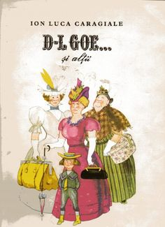 ..D-L GOE… SI ALTII Ion Luca Caragiale | Anticariat Cărți Vechi Online | Anticariat Cărți Vechi Online