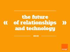Brian Solis nous donne sa vision du futur concernant l'omniprésence de la technologie dans les interactions humaines.