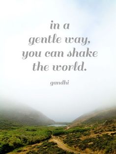 In a Gentle Way