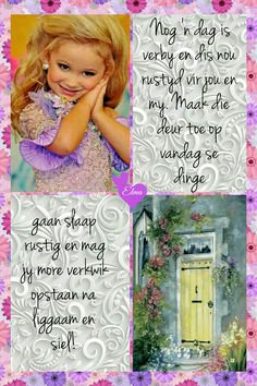 Afrikaanse Quotes, Goeie Nag, Goeie More, Good Morning Good Night, Sleep Tight, Night Quotes, Day Wishes, Qoutes, Poems