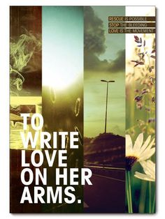 To Write Love on Her Arms by Chase Kettl, via Behance