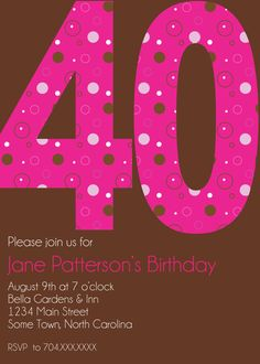 40th Birthday - and August 9th is my birthday!