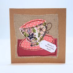 Handmade Birthday Card Fabric Collage Pink Teacup