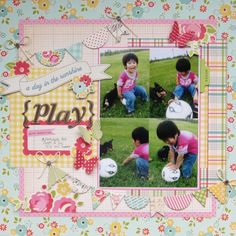 『Play』  created with October Afternoon