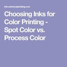 Choosing Inks For Color Printing