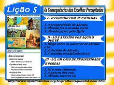 Comentário sobre a lição 05: As Consequências das Escolhas Precipitadas, elaborado pelo Ev. Luiz Henrique.