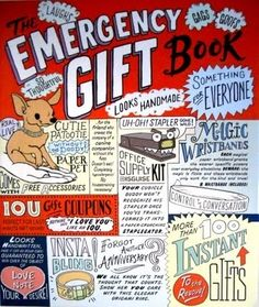 The Emergency Gift Book , published by Potter Style