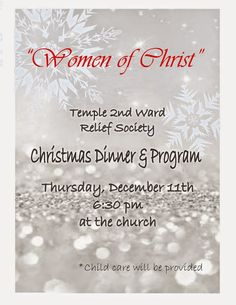 Sisters of the Temple 2nd Ward Relief Society: Relief Society Christmas Program and Dinner- December 11