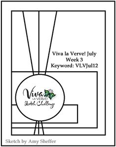 Viva la Verve! July 2012 Week 3 Card Sketch