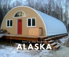 This Alaska quonset hut home can handle heavy snow loads. SteelMaster's experienced building experts have helped countless customers overcome several obstacles while erecting their metal Quonset Hut™ buildings. Hut House, Tiny House Cabin, Dome House, Tiny House Design, Steel Building Homes, Metal Building Kits, Building A House, Quonset Hut Homes, Arched Cabin