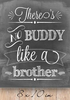 Theres no buddy like a brother Nursery quote by MinimalMoon Brother And Sister Relationship, Brother Sister Quotes, Brother And Sister Love, Funny Sister, Boy Quotes, Family Quotes, Funny Quotes, Life Quotes, Nephew Quotes