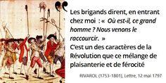 Ils trouvèrent vide la maison de #Rivarol, car dès le 10 juin 1792... #histoire de #France en #citations
