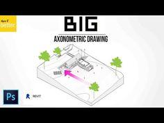 BIG (Bjarke Ingels) AXONOMETRIC DRAWING TUTORIAL - REVIT AND PHOTOSHOP - YouTube