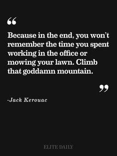Climb the mountain....bring friends