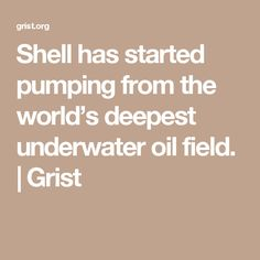 Shell has started pumping from the world's deepest underwater oil field.. Mankind simply repeats the same mistakes over & over to satisfy GREED. All this at a time when we have any amount of clean sustainable options aplenty!
