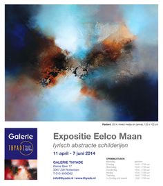 Eelco Maan I lyrical abstract paintings I Galerie Thyade, Rotterdam, The Netherlands, 2014