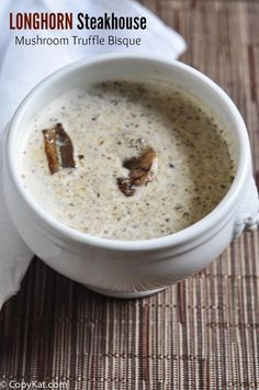 Longhorn Steakhouse Mushroom Truffle Bisque - this creamy soup is perfect for fall.