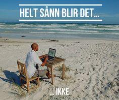 Bo der du vil ? og ta jobben med deg #digitalnomads #remoteworking #travel