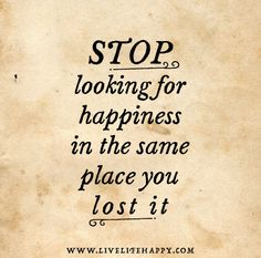 Stop Looking for Happiness (Live Life Happy)