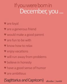if you were born in december you... I like to believe this is accurate