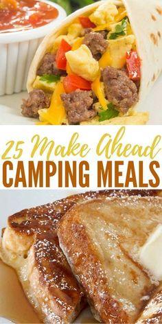 25 Make Ahead Camping Meals - It may seem like 25 make ahead camping meals wouldn't be much of a topic for SHTF. #campinginformation