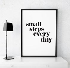 Printable Art Motivational Print, Small Steps Everyday Poster, Inspirational Quote Wall Art Printable Home Decor, … Motivacional Quotes, Wall Art Quotes, Quote Wall, Space Quotes, Life Quotes, Printable Quotes, Printable Wall Art, Free Printable, Lettering