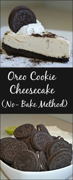 Love OREOs? Love Cheesecake? Don't love baking? This recipe is for you!