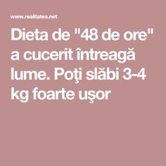 "Dieta de ""48 de ore"" a cucerit întreagă lume. Poţi slăbi 3-4 kg foarte uşor Health Fitness, Shake, Pray, Therapy, Diets, Health And Wellness, Health And Fitness, Cocktail"