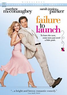 **Failure to Launch. Love this movie. Terry Bradshaw should do a spin-off with Kathy Bates. Or a spin off with Zooey Deshanel and/or Bradley Cooper would work too.