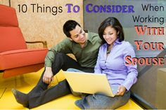 Working with Your Spouse -- 10 Things to Consider